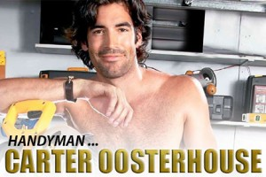 Man Crush of the Day: Handyman Carter Oosterhouse