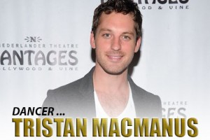 Man Crush of the Day: Dancer Tristan MacManus